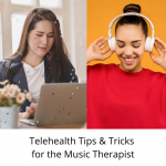 Engaging Telehealth Tips and Tricks for the Music Therapist